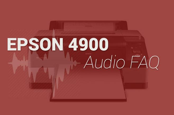 Epson 4900 FAQ