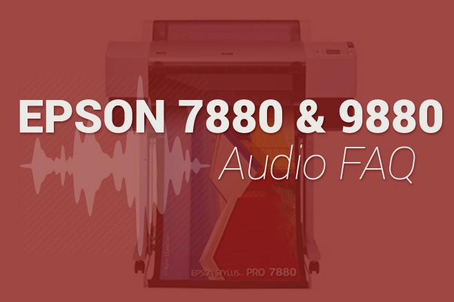 Epson 9880 FAQ