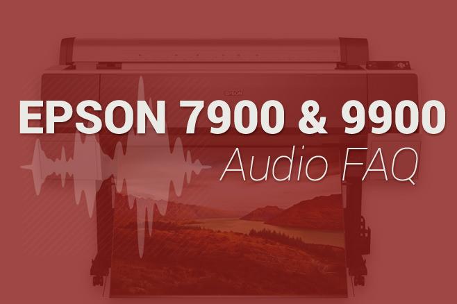 Epson 9900 FAQ