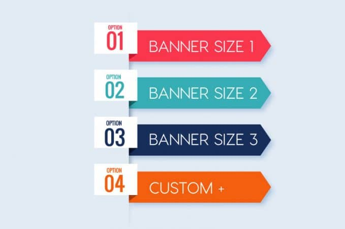 Offer different vinyl banner and vinyl sign sizes.
